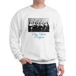 Say Your Prayers Sweatshirt