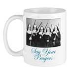 Say Your Prayers Mug