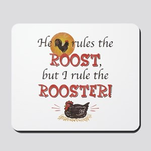 Rules The Rooster Mousepad