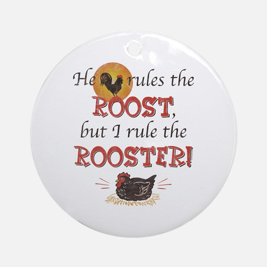 Rules The Rooster Ornament (Round)