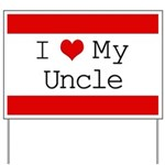 I Heart My Uncle Yard Sign
