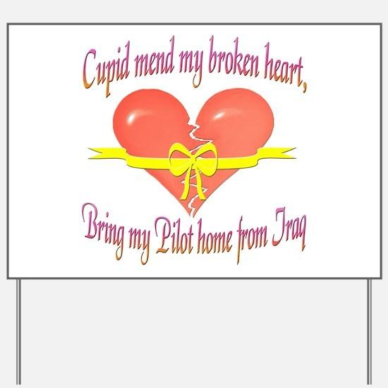 Broken Heart Pilot Yard Sign