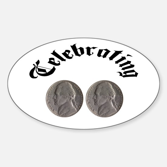 Celebrating the Double Nickle Sticker (Oval)