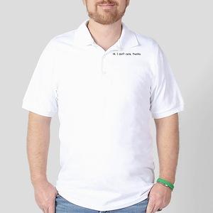 Hi. I don't care, thanks. Golf Shirt