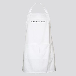 Hi. I don't care, thanks. BBQ Apron