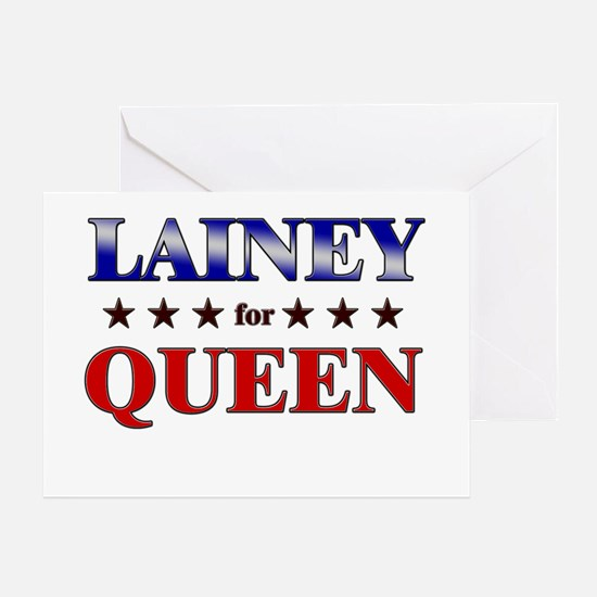 LAINEY for queen Greeting Card