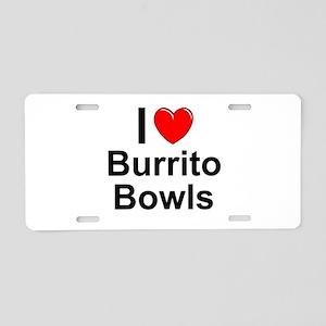 Burrito Bowls Aluminum License Plate