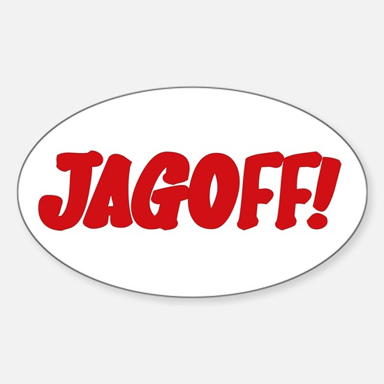 Stupid Jagoff Driver Oval Decal