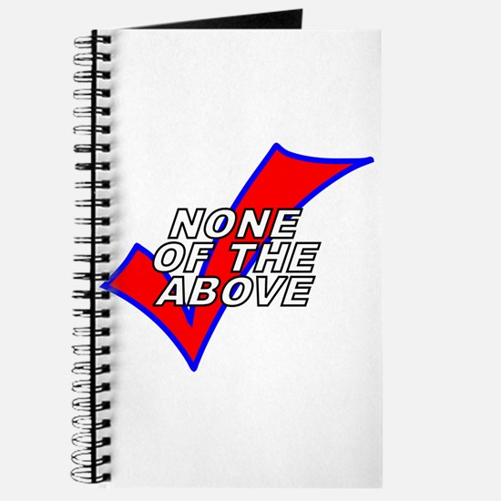 None of the Above Journal