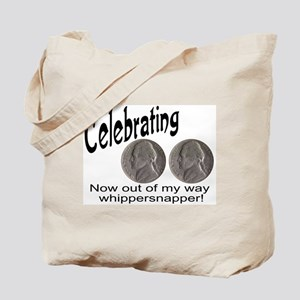 55 Birthday Whippersnapper Tote Bag
