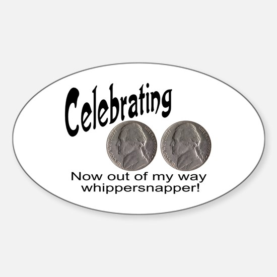 55 Birthday Whippersnapper Sticker (Oval)