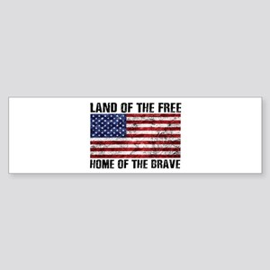 Land Of The Free,Home Of The Brave Bumper Sticker