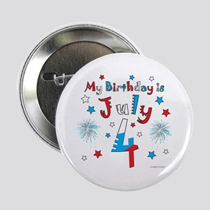 "July 4th Birthday Red, White, Blue 2.25"" Button"