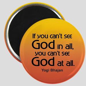 GOD IN ALL Magnet