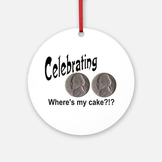 55 Cake?!?!? Ornament (Round)