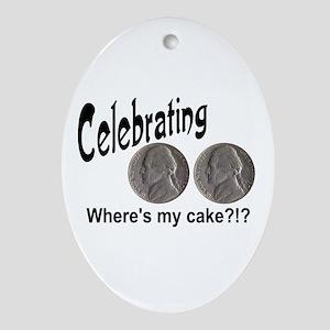 55 Cake?!?!? Ornament (Oval)