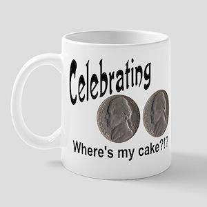 55 Cake?!?!? Mug