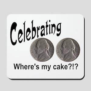 55 Cake?!?!? Mousepad