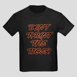 Don't Taunt The Tiger! Kids Dark T-Shirt