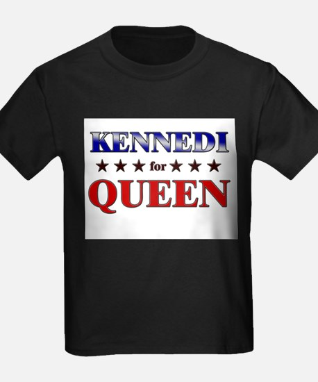 KENNEDI for queen T