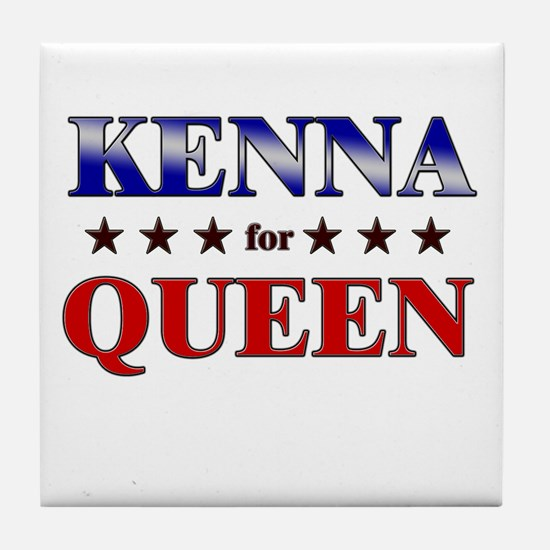 KENNA for queen Tile Coaster