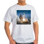 Why man invented fire Light T-Shirt