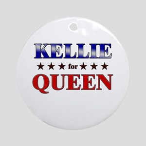 KELLIE for queen Ornament (Round)