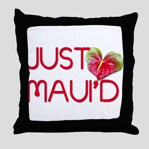 Just Maui'd Throw Pillow