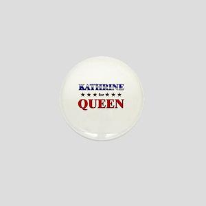 KATHRINE for queen Mini Button