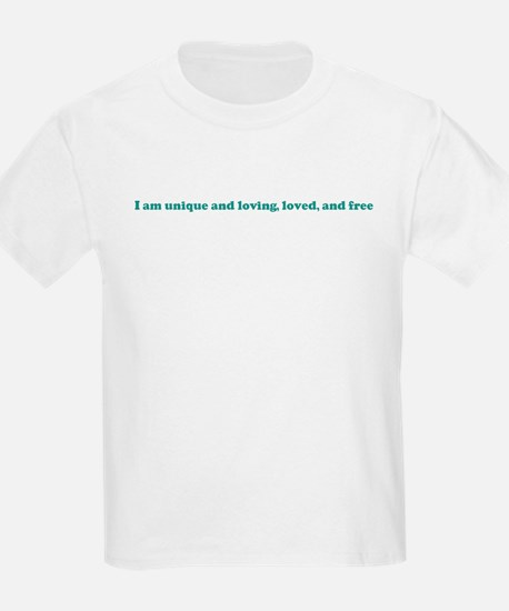 I am unique and loving, loved T-Shirt