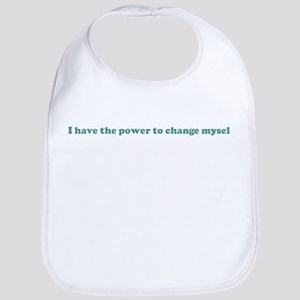 I have the power to change my Bib