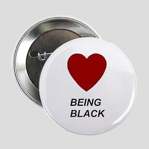"""Love Being Black 2.25"""" Button"""