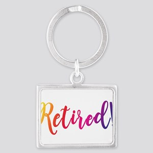 Retired! by Leslie Harlow Keychains