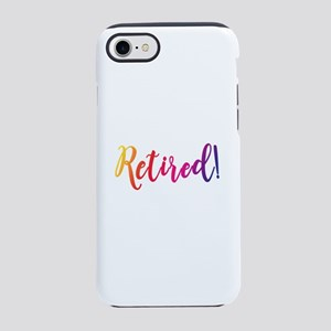 Retired! by Leslie Harlow iPhone 8/7 Tough Case