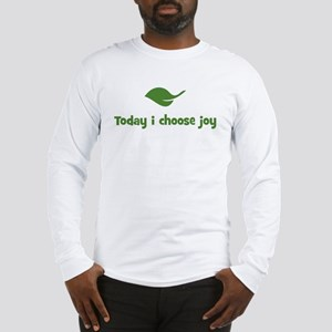 Today i choose joy (leaf) Long Sleeve T-Shirt
