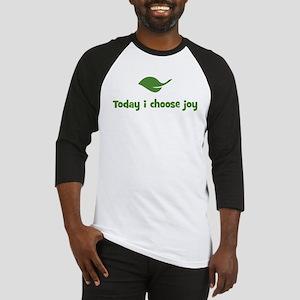 Today i choose joy (leaf) Baseball Jersey
