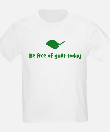 Be free of guilt today (leaf) T-Shirt