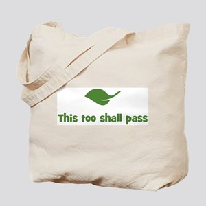 This too shall pass (leaf) Tote Bag