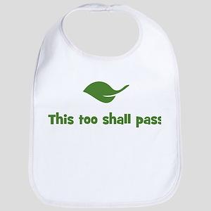This too shall pass (leaf) Bib