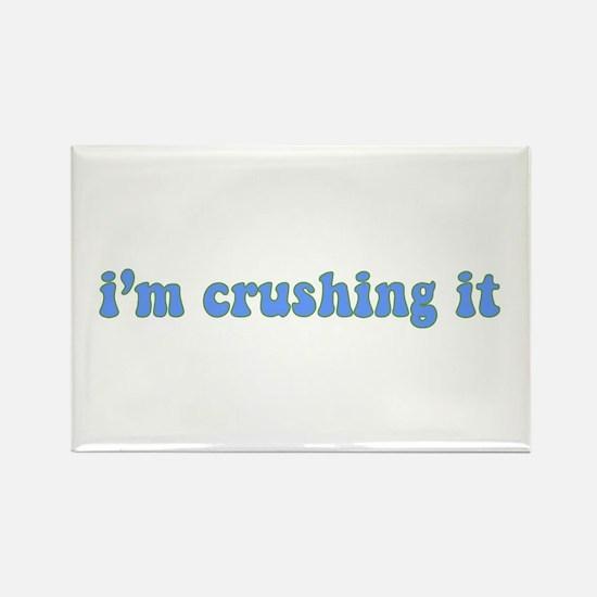 I'm Crushing It Rectangle Magnet (10 pack)