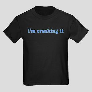 I'm Crushing It Kids Dark T-Shirt