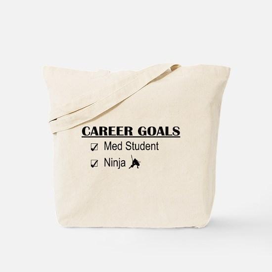 Career Goals Med Student Tote Bag