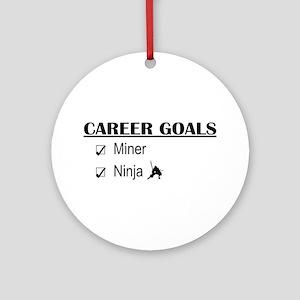 Career Goals Miner Ornament (Round)