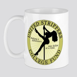 Strippers College Fund Mug