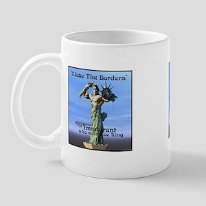 Close the Borders Mug
