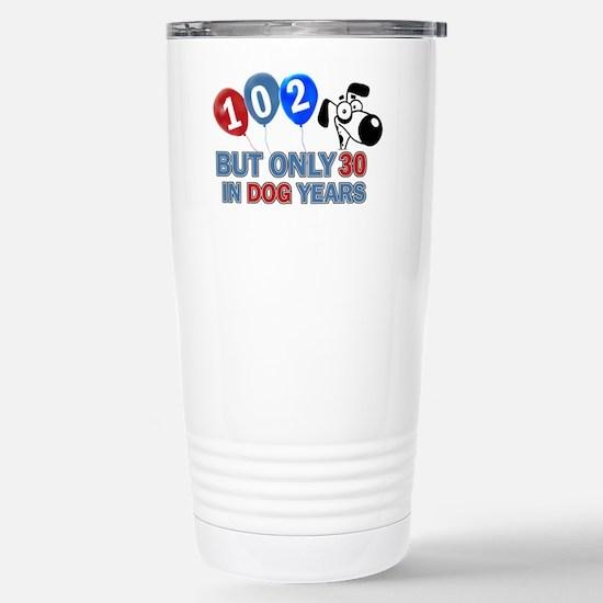 102 Birthday Design Stainless Steel Travel Mug
