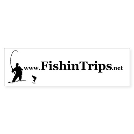 FishinTrips.net Bumper Sticker