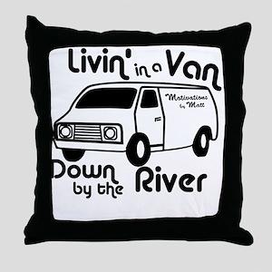 Livin in a Van Throw Pillow