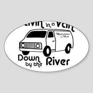 Livin in a Van Oval Sticker