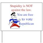 you are free 2 vote republica Yard Sign